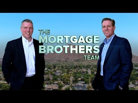 The Mortgage Brothers in Phoenix Arizona