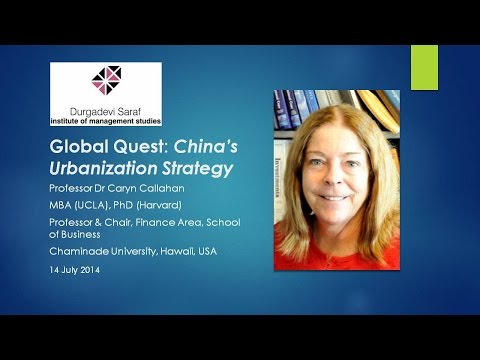 China's Urbanisation Strategy - Professor Dr Caryn Callahan