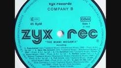 Company B   The Miami Megamix 1987