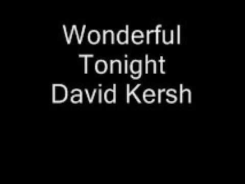 David Kersh Wonderful Tonight