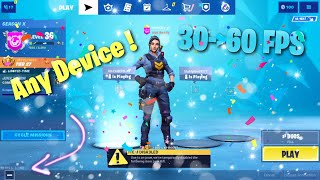 💯✔️HOW TO GET 60 FPS ON FORTNITE MOBILE WITH ANY DEVICE !! (IOS/ANDROID)💯✔️