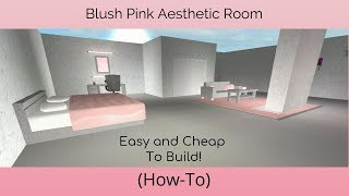 How to build a blush pink aesthetic room/Welcome To Bloxburg/TaylorPlaysRoblox