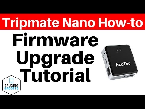 How To Upgrade The Firmware - HooToo Tripmate Nano HT-TM02 Travel Router