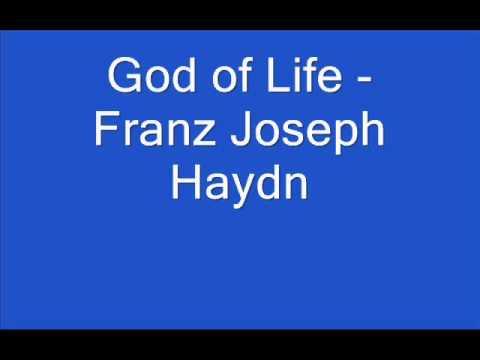 God of Life - Franz Joseph Haydn