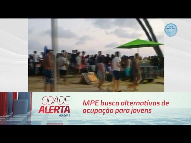 MPE busca alternativas de ocupação para jovens que se aglomeram na orla de Maceió