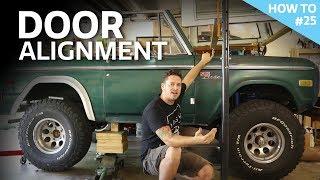 Classic Bronco Door Alignment And Quick Release Hinge Install - H2 #25