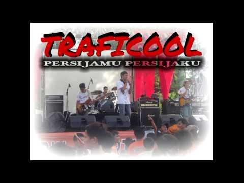 Traficool - Dengan Cinta PERSIJA