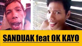 SANDUAK feat OK KAYO REMIX