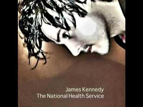 James Kennedy - 'The National Health Service' Full album