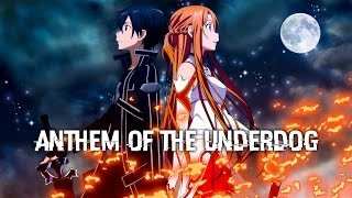 Nightcore  - Anthem of the Underdog