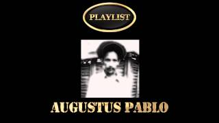 Augustus Pablo Playlist