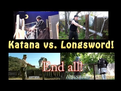 European Longsword VS Japanese Katana - End All Comparison!