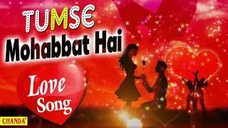 Tumse Mohabbat Hai (HD)   Love Song   Mohd. Niyaz   Chanda Pop Songs