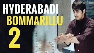 Bommarillu 2 Hyderabadi Style || Shakeel Bhai