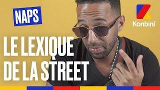 Naps - « Emboucaner » : Le Lexique de la Street spécial Marseille l Konbini