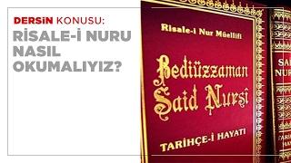 Risale i Nuru Nasıl Okumalıyız?