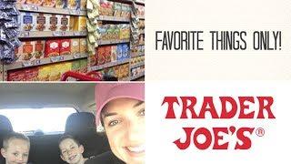 HUGE TRADER JOES HAUL|| MY FAVORITE THINGS ONLY!!