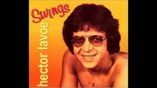 La Vida Es Bonita   -  Hector Lavoe