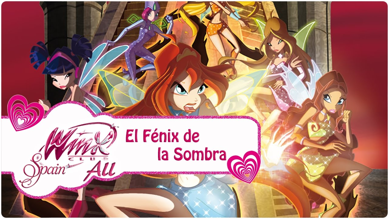 Winx Club El Fénix De La Sombra Especial Película Tv Completa Youtube