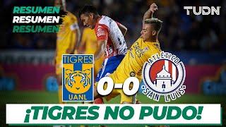 Resumen | Tigres 0 - 0 Atlético San Luis | Liga Mx - CL 2020 J1 | TUDN