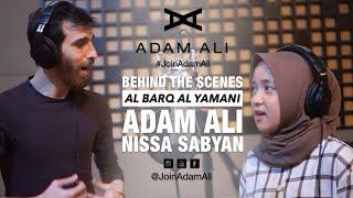 BEHIND THE SCENES : RECORDING AL BARQ AL YAMANI - ADAM ALI & NISSA SABYAN