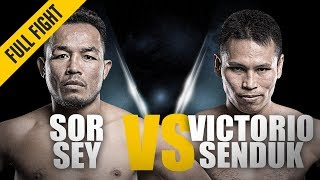 ONE: Full Fight | Sor Sey vs. Victorio Senduk | Grind-Out Battle | May 2018
