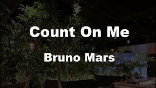 Download Lagu Karaoke♬ Count On Me - Bruno Mars 【No Guide Melody】 Instrumental mp3