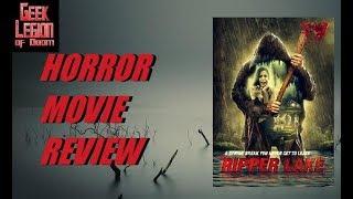 CRAZY LAKE ( 2016 Libby Blanton ) aka RIPPER LAKE Slasher Horror Movie Review