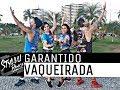 Gambar cover GARANTIDO - TOADA DA VAQUEIRADA - COREOGRAFIA/STYLLUDANCE
