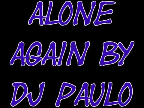alone again mix by Paul holland