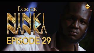 Série - L'or de Ninki Nanka - Episode 29