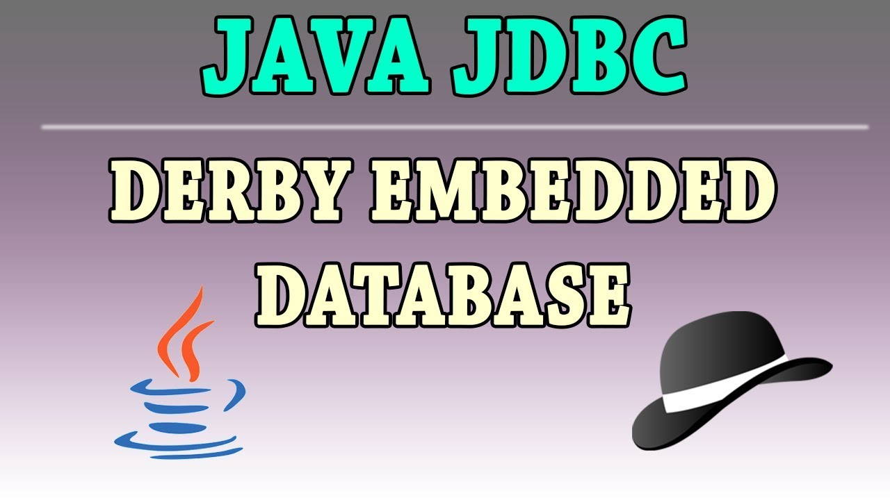 DERBY EMBEDDED JDBC WINDOWS 8 DRIVERS DOWNLOAD (2019)