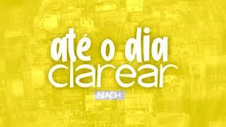 Baixar MC Niack - Até o Dia Clarear (DJ Markim WF) Áudio Oficial