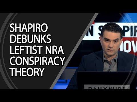 Shapiro Debunks Leftist NRA Conspiracy Theory