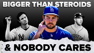 MLB Scandal Bigger than Steroids (And Nobody Cares)