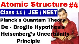 11 Chap 2 || Atomic Structure 04 || De Broglie Wavelength || Heisenberg Uncertainity Principle ||