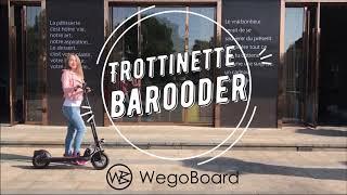 Trottinette Electrique Barooder - Wegoboard