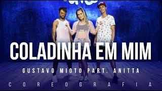 Coladinha em Mim - Gustavo Mioto part. Anitta | FitDance TV (Coreografia) Dance Video