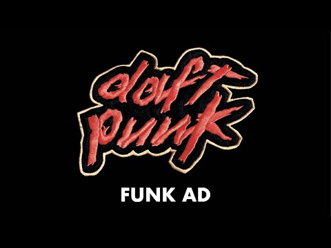 Daft Punk - Funk Ad (Official Audio)