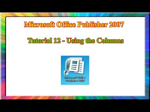 Microsoft Publisher 2007 - how to use columns in publisher 2007