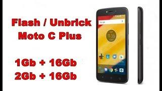 How To Flash or Unbrick Moto C Plus (2GB + 16GB - XT1721  |  1GB + 16GB - XT1723)
