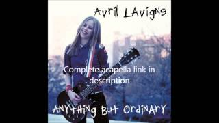 Avril Lavigne - Anything But Ordinary (D.I.Y. Acapella)