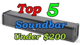 5 Best Soundbars Under $200 for 2018