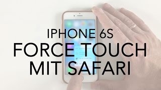 iPhone 6S 3D Touch auf dem Safari Browser