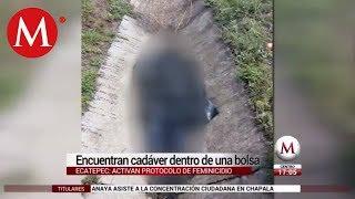 Encuentran cadáver dentro de una bolsa en Ecatepec