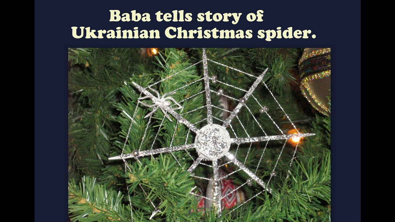 Baba Tells Ukrainian Christmas Tree Spider Story - YouTube