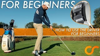 HOW TO HIT TΗE DRIVER FOR BEGINNERS