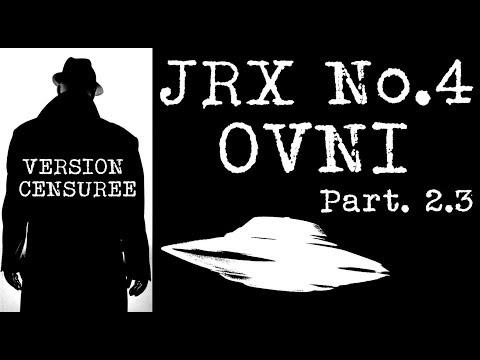 JRX 4│OVNI 2.3 MUTILATIONS DE BÉTAIL (REUPLOAD)