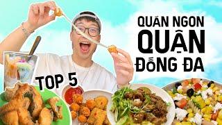 Top 5 quán ngon QUẬN ĐỐNG ĐA mà Ninh Tito mê // QUÁN NGON QUẬN MÌNH series