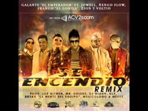 Galante  Ft. Jowell, Nengo Flow, Franco 'El Gorila', Zion & Voltio - Se Encendio  Remix